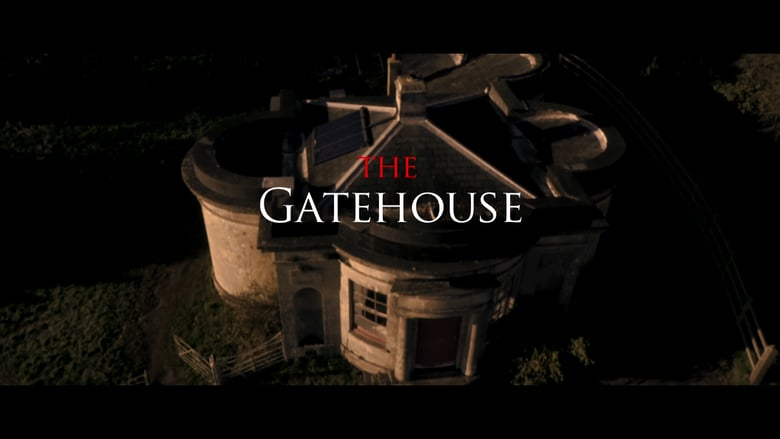 The Gatehouse (Screenplay & Notes)